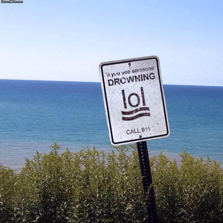 if_you_see_someone_drowning_-_just_lol