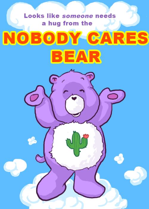 NOBODY_CARES_by_AquaticFishy